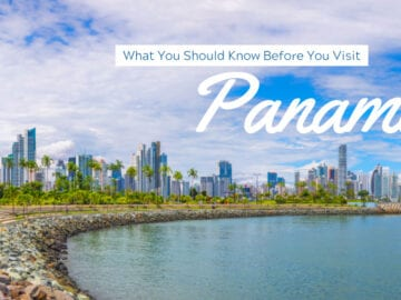 What You Should Know Before You Visit Panama